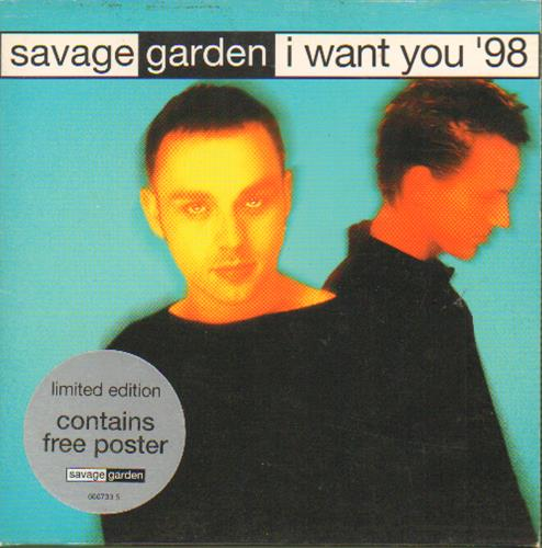Savage Garden - I Want You '98 + Poster