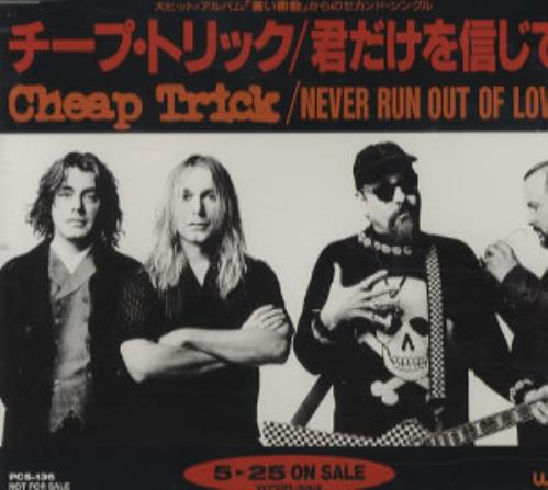 Cheap Trick Never Run Out Of Love 1994 Japanese CD single PCS136