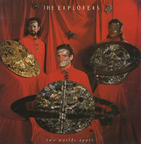 The Explorers Two Worlds Apart 1985 UK 12\