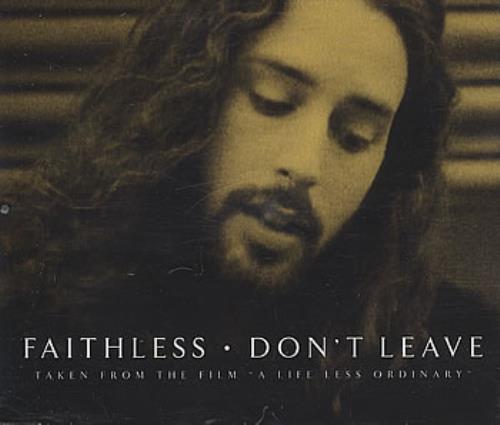 Faithless Dont Leave 1997 UK CD single CHEKCD024