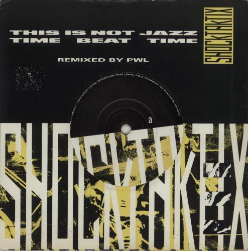 "Image of Shock Taktix This Is Not Jazz 1988 UK 7"" vinyl PB41877"