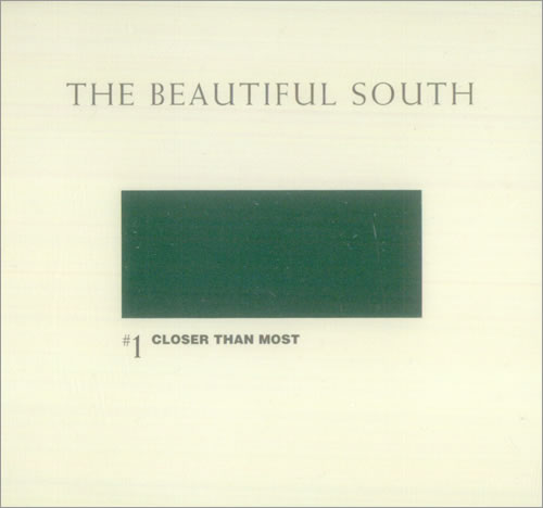 Beautiful South - Closer Than Most Single