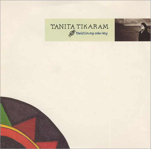 Tanita Tikaram Twist In My Sobriety 1988 UK 7 vinyl YZ321