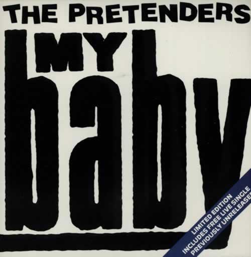 Pretenders - My Baby Single