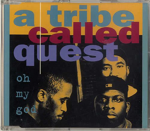 A Tribe Called Quest Oh My God 1994 UK CD single JIVECD355