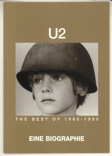 U2 - The Best Of 1980-1990 - Eine Biographie