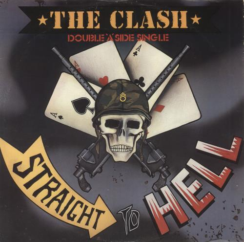 Clash - Straight To Hell