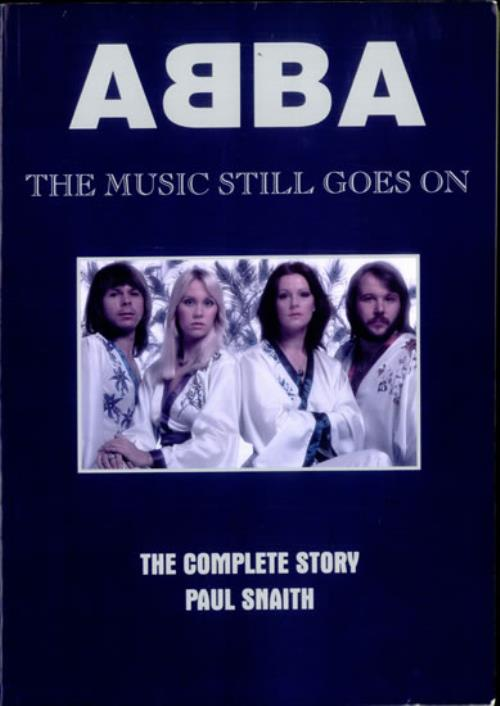 Abba ABBA The Music Still Goes On  The Complete Story 1994 UK book ISBN1898141355