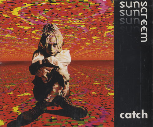 Catch - Sunscreem