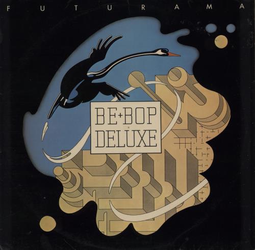 Be Bop Deluxe Futurama 1975 UK vinyl LP SHSP4045