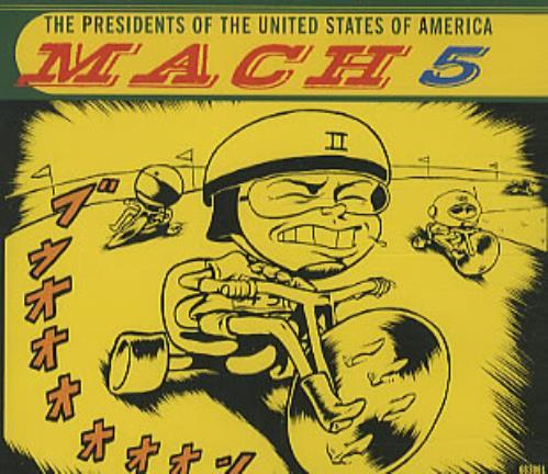 Presidents Of The USA Mach 5 1996 European CD single 6638812