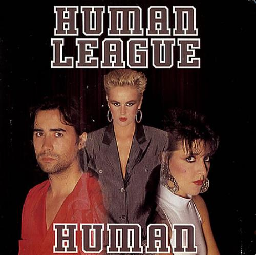 Human League Human  1st 1986 UK 7 vinyl VS880