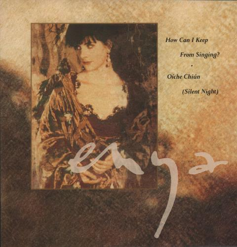 Enya How Can I Keep From Singing 1991 UK 7 vinyl YZ635