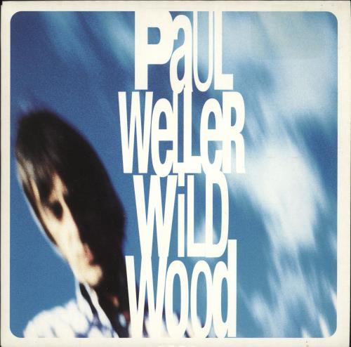 """Image of Paul Weller Wild Wood 1994 UK 7"""" vinyl IS734"""