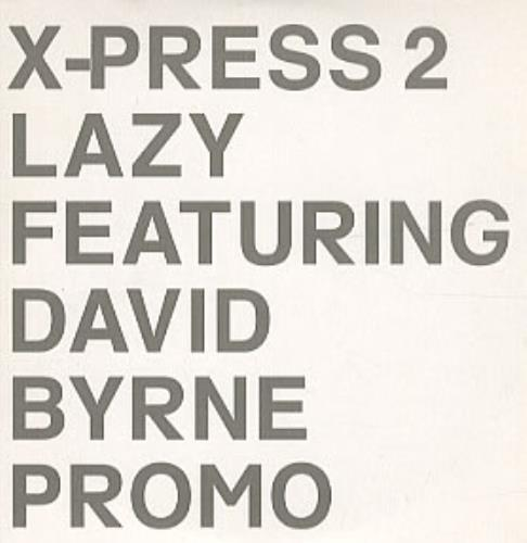 X-Press 2 Lazy 2002 UK CD single SKINT74CDP