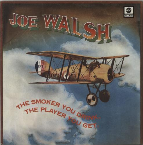 Joe Walsh The Smoker You Drink The Player You Get UK vinyl LP ABCL5033