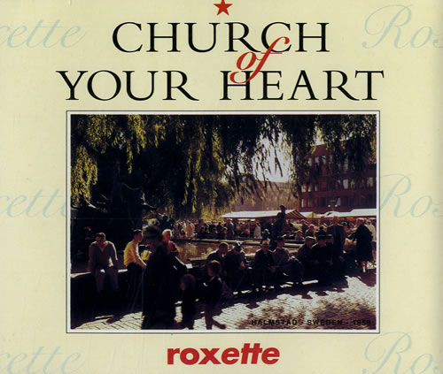 Roxette Church Of Your Heart 1992 German CD single 1364572