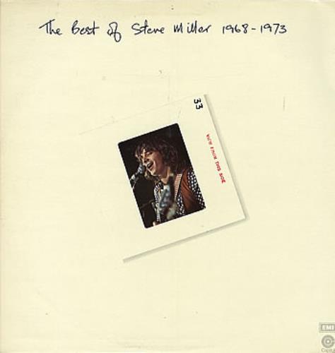The Best Of Steve Miller 1968 - 1973 - Steve Miller Band