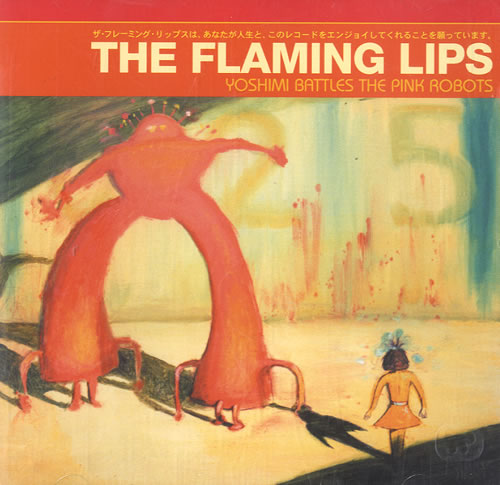 The Flaming Lips Yoshimi Battles The Pink Robots 2002 UK CD album 9362481412