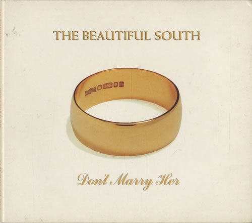 Beautiful South - Don't Marry Her CD