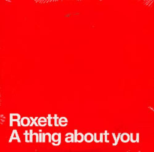 Roxette A Thing About You 2002 German CD single CDPRO4313