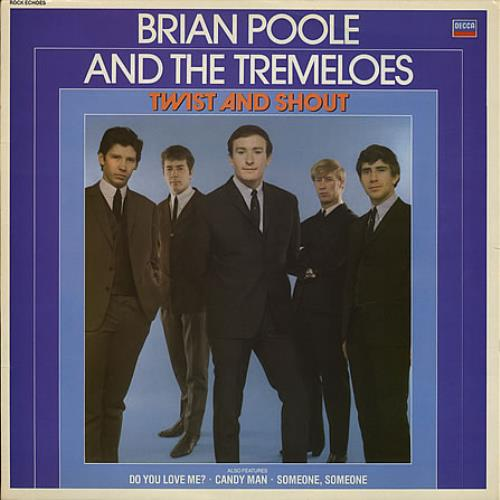 Twist And Shout - Poole, Brian & Tremeloes