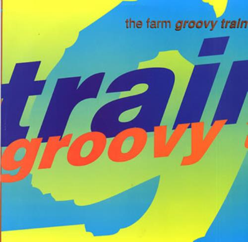 The Farm Groovy Train 1990 UK 12\