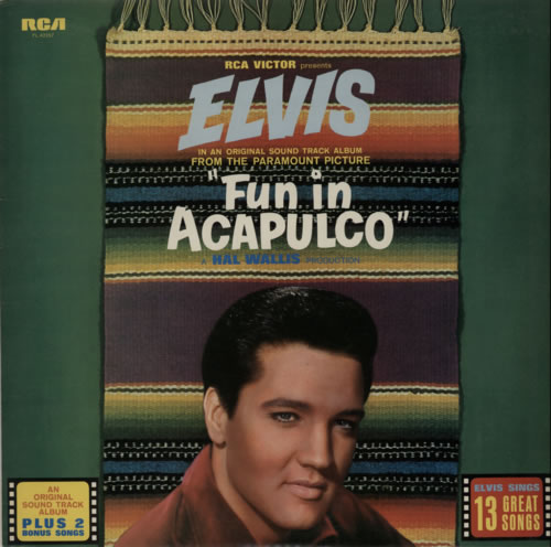 Elvis Presley Fun In Acapulco UK vinyl LP PL42357