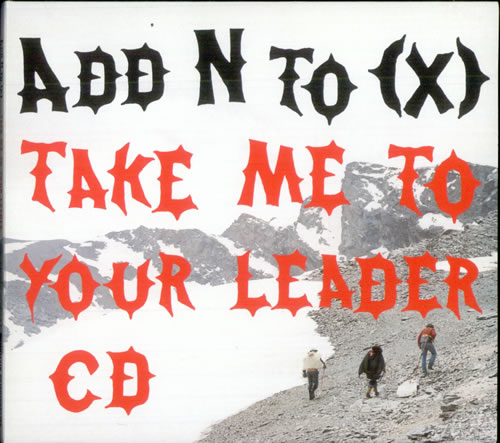 Add N To (X) Take Me To Your Leader 2002 European CD single CDMUTE278