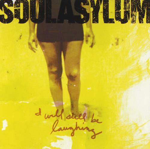 Soul Asylum - I Will Still Be Laughing Album