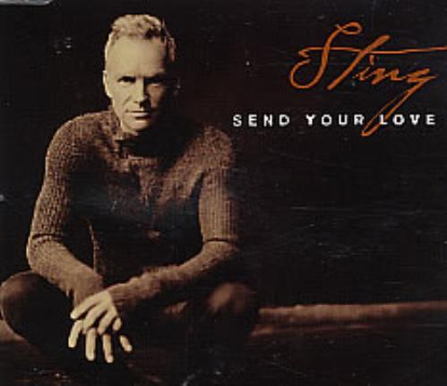 Image of Sting Send Your Love 2003 UK CD single SEND1