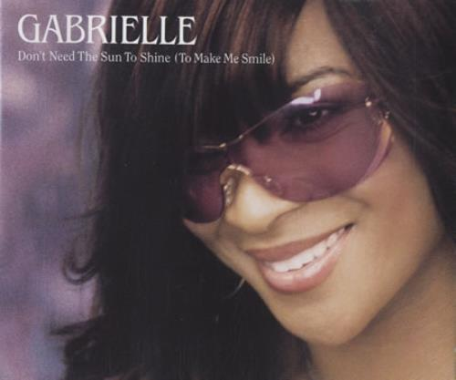Gabrielle Don\'t Need The Sun To Shine (To Make Me Smile) 2001 German CD single 587398-2