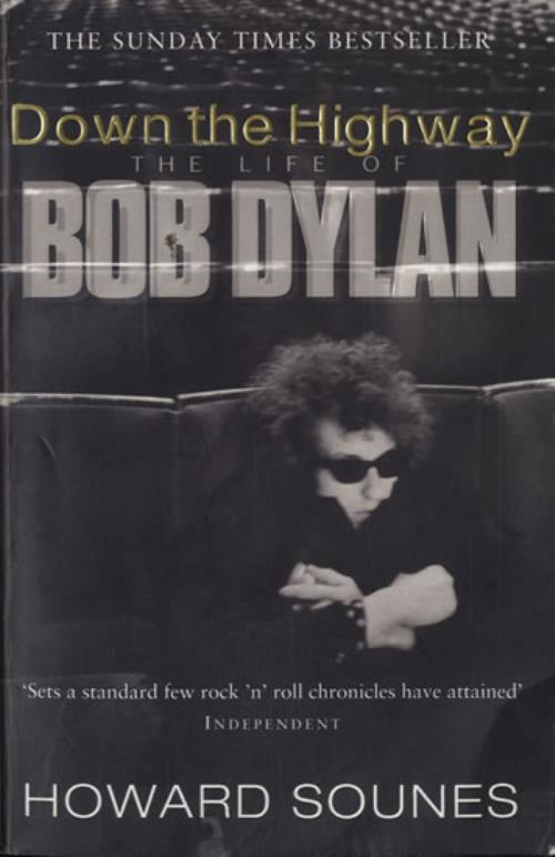 Bob Dylan Down The Highway  The Life Of Bob Dylan 2001 UK book 0552999296