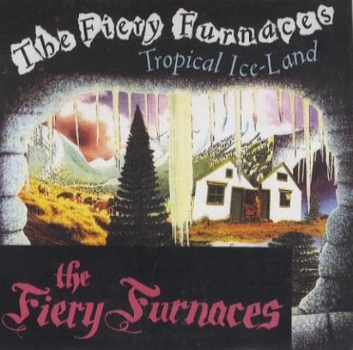 The Fiery Furnaces Tropical IceLand 2004 UK CD single RTRADEPR152