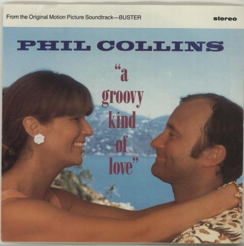 Phil Collins A Groovy Kind Of Love 1988 USA 7\
