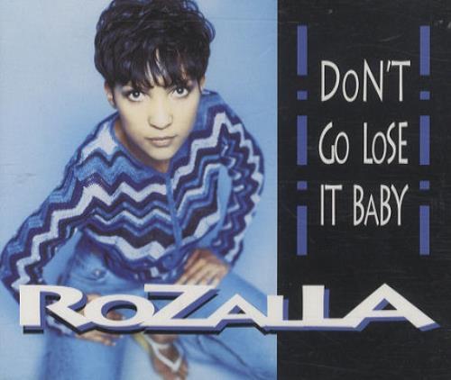 Rozalla Dont Go Lose It Baby 1998 UK CD single CDROZ3