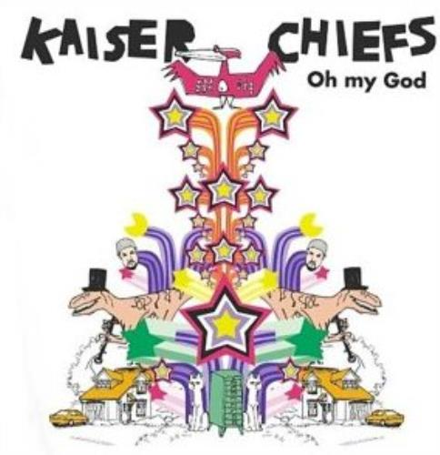 Kaiser Chiefs Oh My God 2004 UK CD single DIS0003