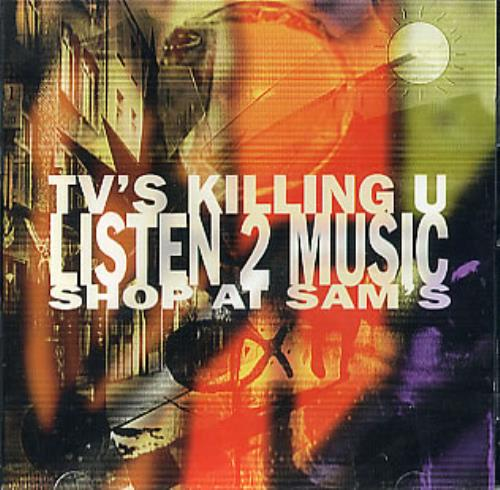 VariousIndie TVs Killing U Listen 2 Music  Shop At Sams 1997 Canadian CD album EK80248