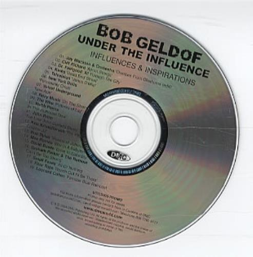 Bob Geldof Under The Influence 2004 UK CD album UITCD005