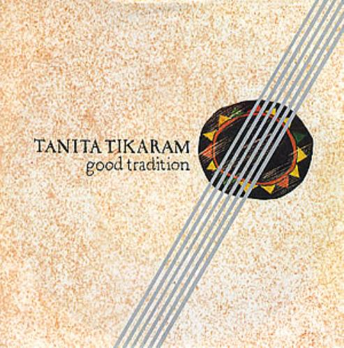 Tanita Tikaram Good Tradition 1988 UK 7 vinyl YZ196L