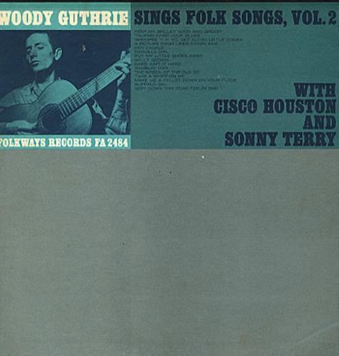 Woody Guthrie Sings Folk Songs Volume 2 USA vinyl LP FA2484