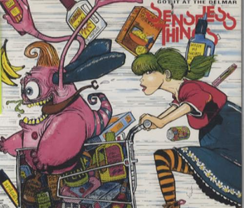 Senseless Things Got It At The Delmar 1991 UK CD single 6574492