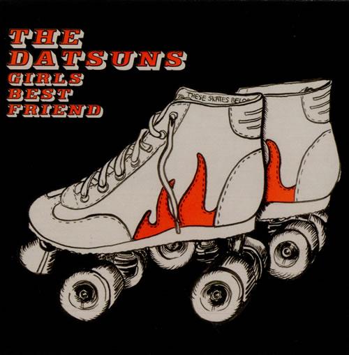 """The Datsuns Girls Best Friend 2004 UK 7"""" vinyl VVR5028897"""