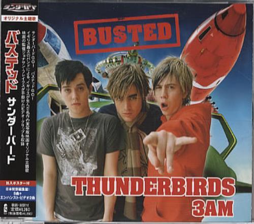 Busted Thunderbirds Are Go/3AM 2004 Japanese CD single UICI5016