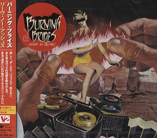 Burning Brides Leave No Ashes 2004 Japanese CD album V2CP178