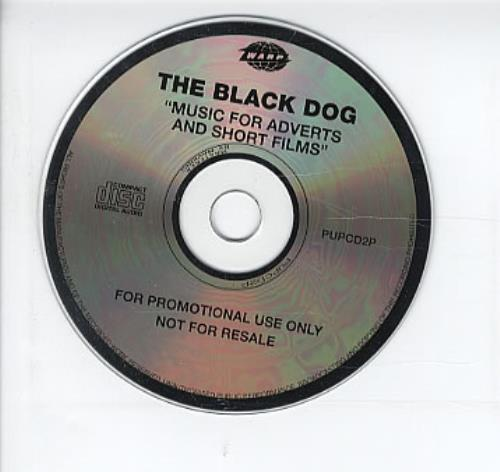 The Black Dog Music For Adverts And Short Films 1996 UK CD album PUPCD2P
