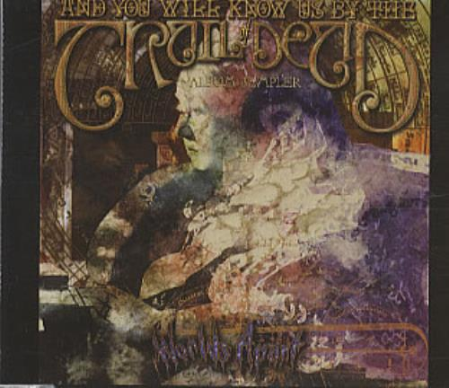 And You Will Know Us By The Trail Of Dead Worlds Apart - Album Sampler 2004 European CD single TOD5