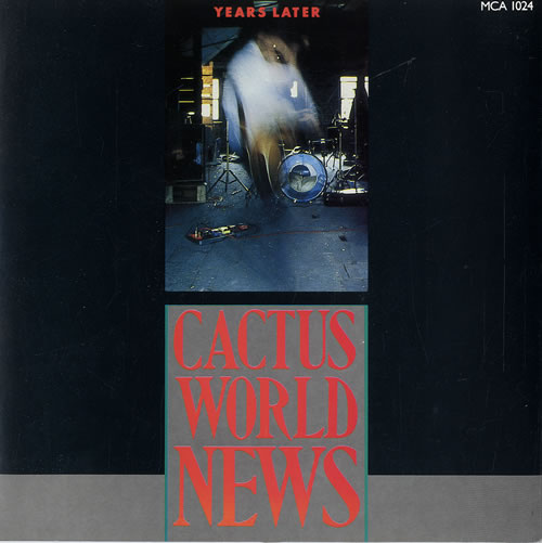 Cactus World News - Years Later Single