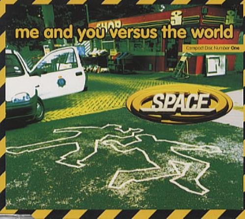 Space (90s) Me And You Versus The World 1996 UK 2CD single set CDXGUT4