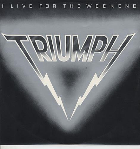Triumph I Live For The Weekend 1980 UK 12 vinyl RCAT13